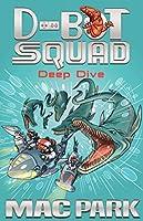 Deep Dive (D-bot Squad)