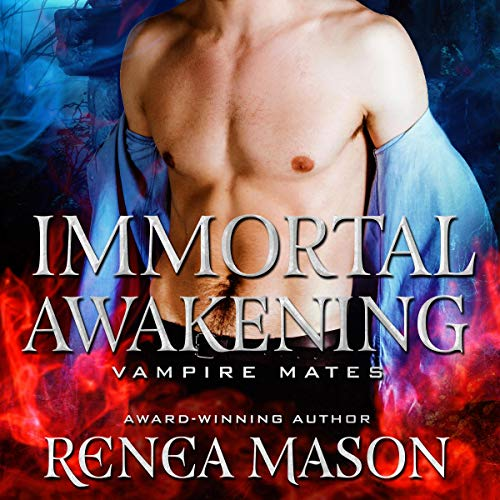 Immortal Awakening: Vampire Mates audiobook cover art