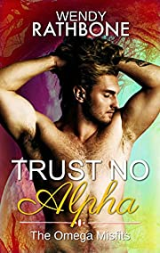 Trust No Alpha (The Omega Misfits Book 1)