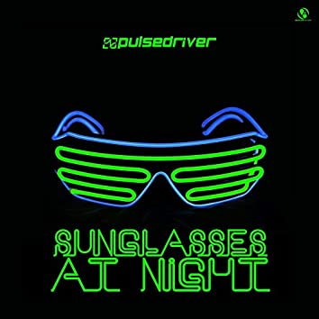 Sunglasses at Night (Extended Mixes)
