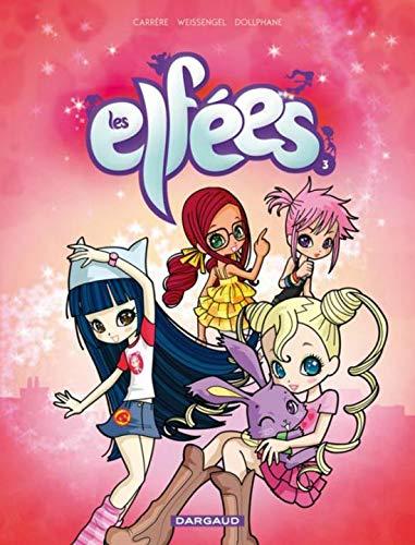 Les Elfées - tome 3 - Les Elfées T3 N1