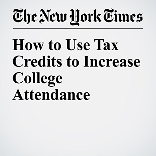 How to Use Tax Credits to Increase College Attendance audiobook cover art