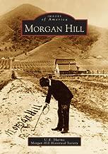 Morgan Hill   (CA)   (Images of America)
