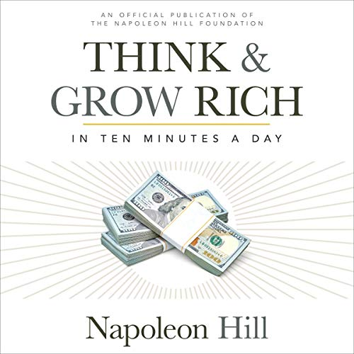 Think & Grow Rich: In 10 Minutes a Day Audiobook By Napoleon Hill cover art