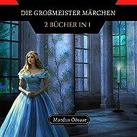 Die Grossmeister Maerchen: 2 Buecher in 1