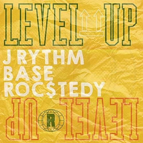 J Rythm & Base & Roc$tedy