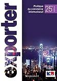 Exporter - pratiques du commerce international