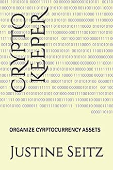 CRYPTO KEEPER  ORGANIZE CYRPTOCURRENCY ASSETS