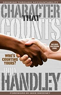 Character That Counts-Who's Counting Yours?: Growing Through Accountability