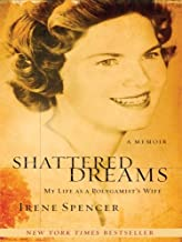 Shattered Dreams: My Life as a Polygamist's Wife (Thorndike Core) by Irene Spencer (2008-02-02)