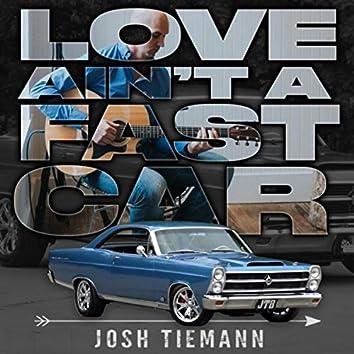 Love Ain't a Fast Car