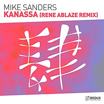 Kanassa (Rene Ablaze Remix)