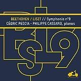 Symphony No. 9, Op. 125: VI. Finale. Allegro assai vivace alla Marcia - Andante maestoso - Adagio ma non troppo ma devoto (Transcribed for 2 pianos by Franz Liszt)
