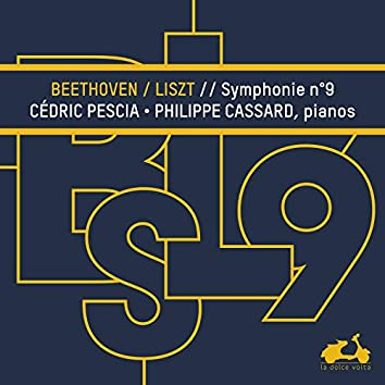Beethoven: Symphony No. 9 transcribed for 2 Pianos by Franz Liszt
