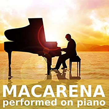 Macarena (performed on piano)