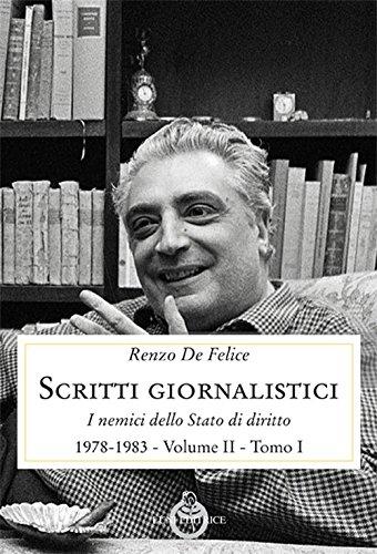 Scritti giornalistici. I nemici dello stato di diritto (1976-1985) (Vol. 2/1)