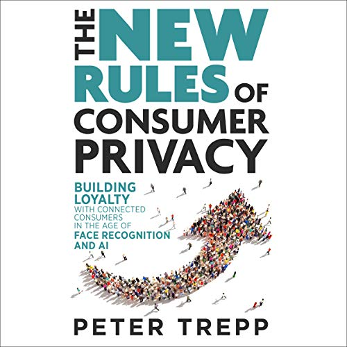 The New Rules of Consumer Privacy  By  cover art