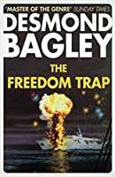 The Freedom Trap