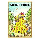 Meine Fibel Lesebuch 1. Klasse mit Ostalgie-Karte Alles Gute