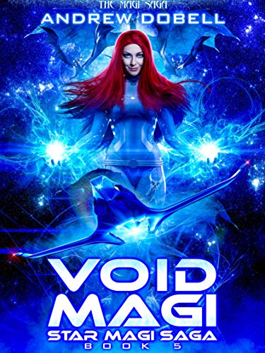 Void Magi: A Space Opera Fantasy Adventure (Star Magi Saga Book 5) (English Edition)