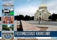 Festungsstadt Kronstadt - Schluessel zu Sankt Petersburg (Wandkalender 2022 DIN A2 quer): Kronstadt und seine imposante Marine-Kathedrale (Monatskalender, 14 Seiten )