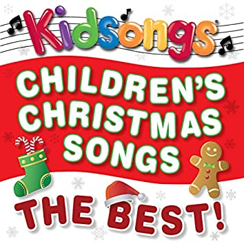 Children's Christmas Songs - the Best!
