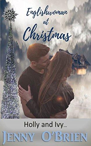 Englishwoman at Christmas: Holly and Ivy (English Edition)
