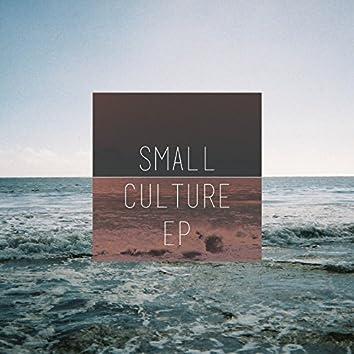 Small Culture - EP
