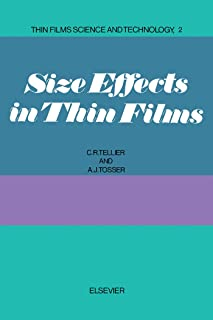 Size Effects in Thin Films (Thin Films Science and Technology Book 2) (English Edition)