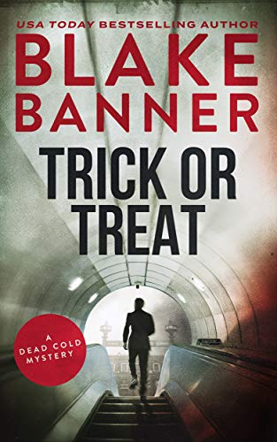 Trick or Treat (A Dead Cold Mystery…