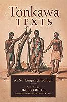 Tonkawa Texts: A New Linguistic Edition