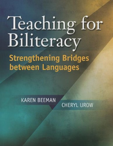 Compare Textbook Prices for Teaching for Biliteracy: Strengthening Bridges between Languages Illustrated Edition ISBN 9781934000090 by Beeman, Karen,Urow, Cheryl