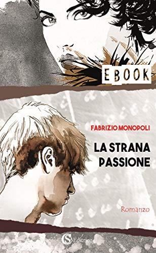 La strana passione (Italian Edition)