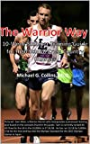 The Warrior Way: A 10-Week Summer Training Guide for High School Cross Country Runners (English Edition)