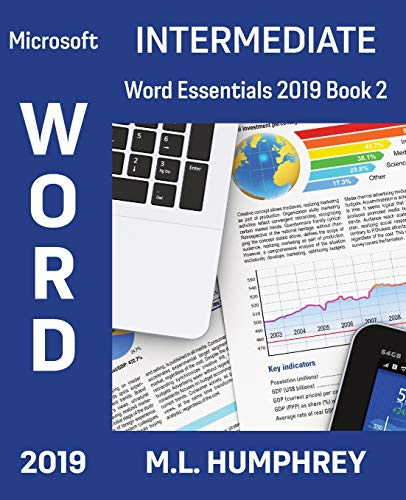 Compare Textbook Prices for Word 2019 Intermediate Word Essentials 2019  ISBN 9781637440346 by Humphrey, M.L.