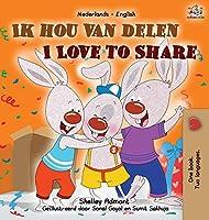 I Love to Share (Dutch English Bilingual Children's Book) (Dutch English Bilingual Collection)