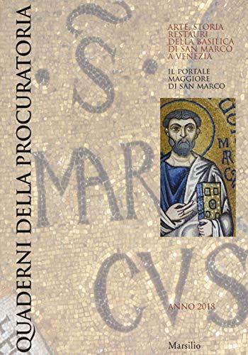 Quaderni della procuratoria. Arte, storia, restauri della basilica di San Marco a Venezia (2018): 12