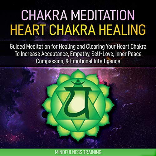 Chakra Meditation: Heart Chakra Healing cover art