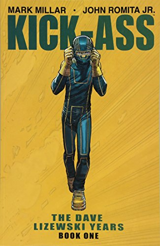 Kick-Ass: The Dave Lizewski Years Book One