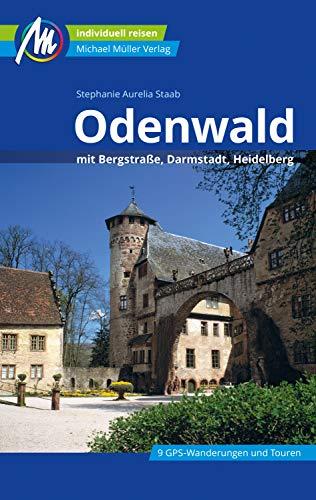 Odenwald Reiseführer Michael Müller Verlag: mit Bergstraße, Darmstadt, Heidelberg (MM-Reiseführer)