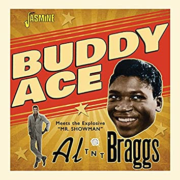 "Buddy Ace Meets the Explosive ""Mr Showman"" Al 'TNT' Braggs"