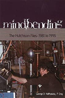 Mindbending - The Hutchison Files: 1981 to 1995
