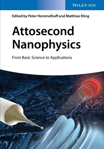 Attosecond Nanophysics: From Basic Science to Applications (English Edition)