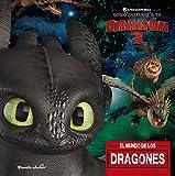 Cómo entrenar a tu dragón 3. El mundo de los dragones (Dreamworks. Cómo entrenar a tu dragón)