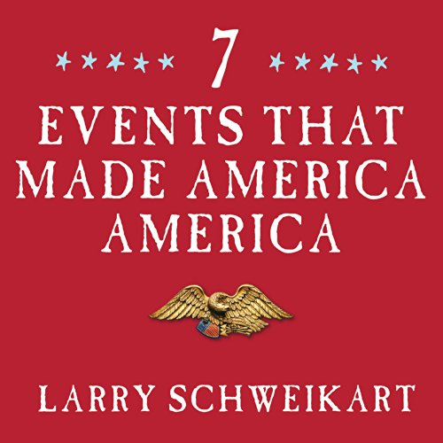 Seven Events That Made America America audiobook cover art