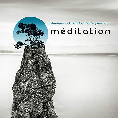 Musique relaxante idéale pour la méditation: Sons d'entraînement pour les exercices de yoga, Tranquillité d'esprit, Concentration profonde