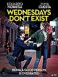 Wednesdays Don't Exist