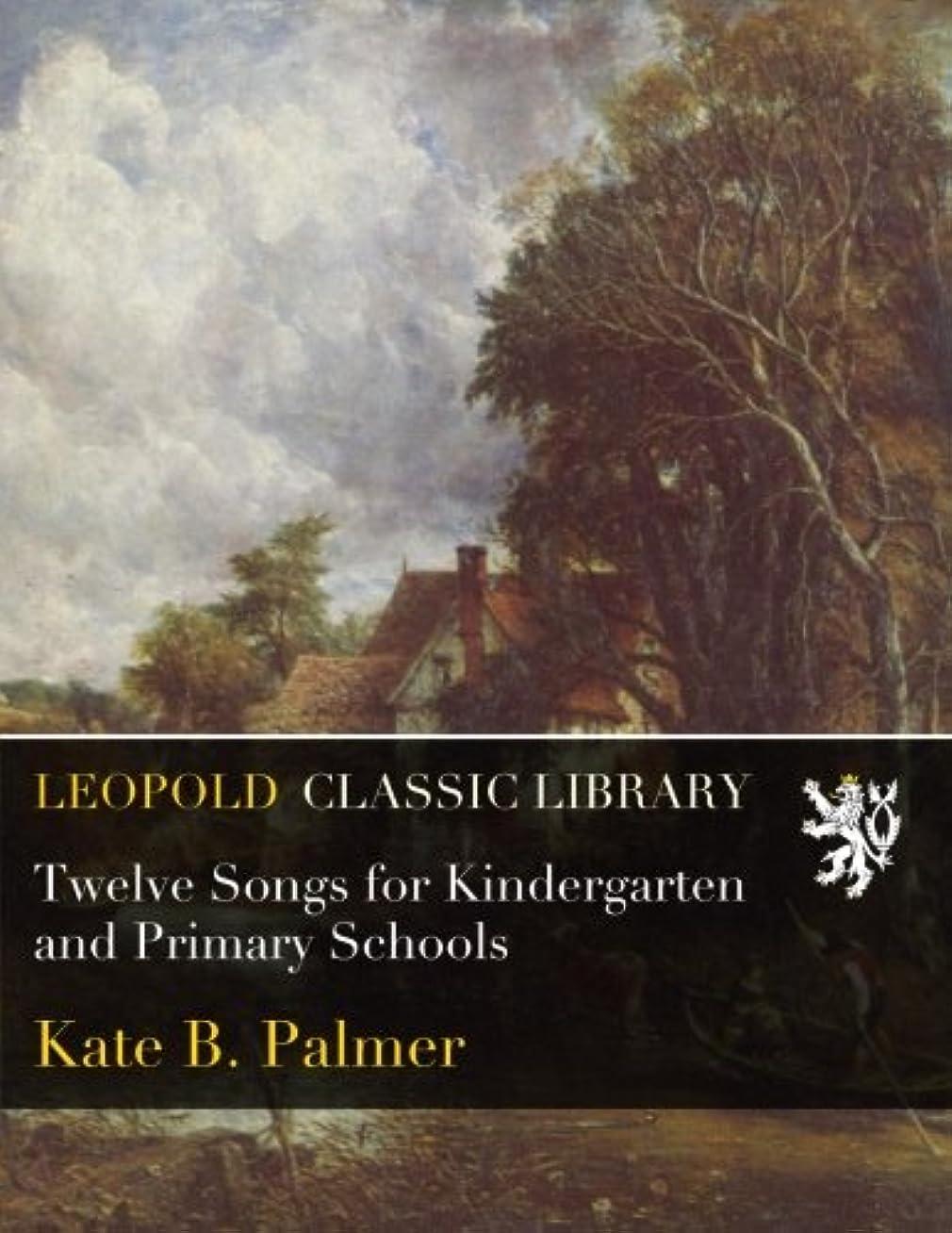 アブセイトラブル湿気の多いTwelve Songs for Kindergarten and Primary Schools