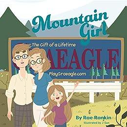 Mountain Girl (Mountain Days) by [Rae Rankin, J- San]