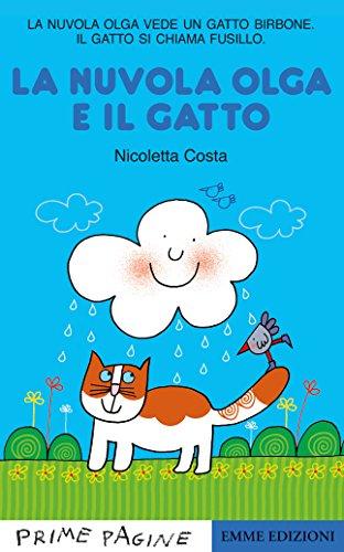 La Nuvola Olga e il gatto. Ediz. a colori
